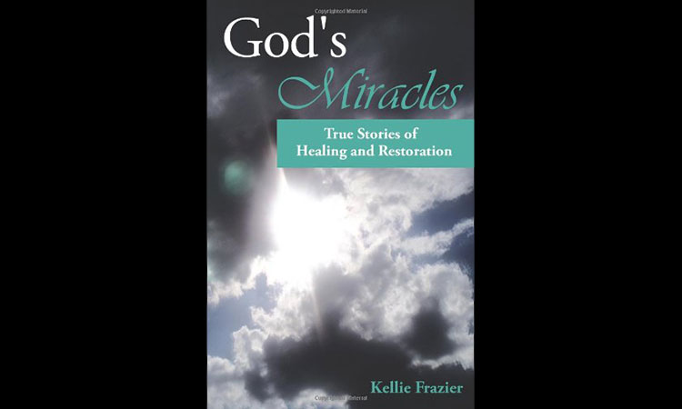 God's Miracles - True Stories of Healing and Restoration